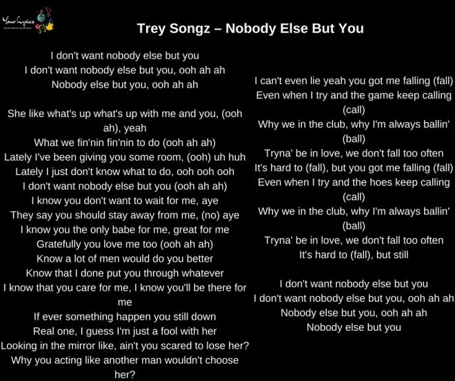 Trey Songz Nobody Else But You Lyrics Your Lyrics Why not add your own? trey songz nobody else but you lyrics